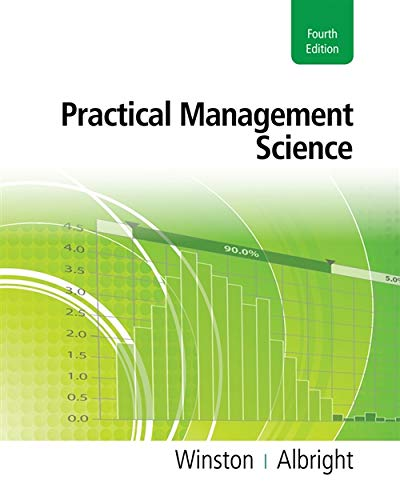 Compare Textbook Prices for Practical Management Science with Essential Textbook Resources Printed Access Card 4 Edition ISBN 9781111531317 by Winston, Wayne L.,Albright, S. Christian