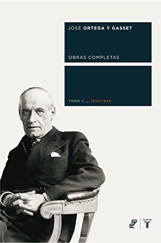 Obras completas. Tomo V (1932/1940) (Spanish Edition)