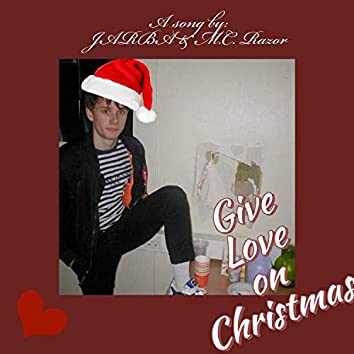 Give Love on Christmas (feat. M.C. Razor)