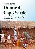 Donne di Capo Verde. Esperienze di antropologia dialogica a Ponta do Sol