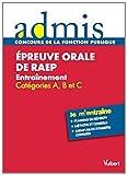 Epreuve orale de RAEP (reconnaissance des acquis de l'expérience professionnelle) Entraînement Catégories A, B et C