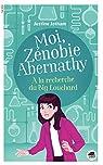 Moi, Zénobie Abernathy : A la recherche du Big Louchard par Jotham