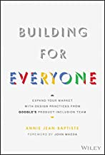 Building For Everyone: Expand Your Market With Design Practices From Google's Product Inclusion Team PDF