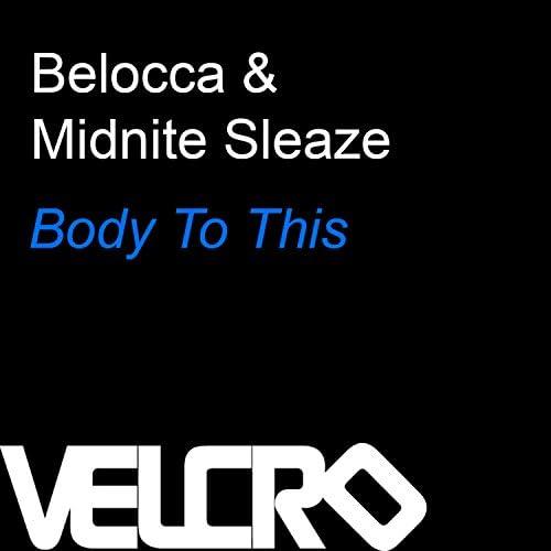 Belocca & Midnite Sleaze