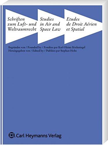 Satellite Imagery for Verification and Enforcement of Public International Law (Schriften zum Luft- und Weltraumrecht)