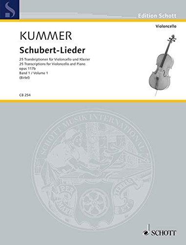 Schubert-Lieder: 25 Transkriptionen für Violoncello und Klavier. Band 1. op. 117b. Violoncello und Klavier. (Cello-Bibliothek)