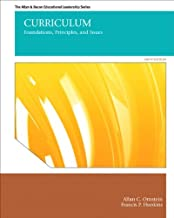 Curriculum: Foundations, Principles, and Issues Plus MyEdLeadershipLab with Pearson eText -- Access Card Package (6th Edition)