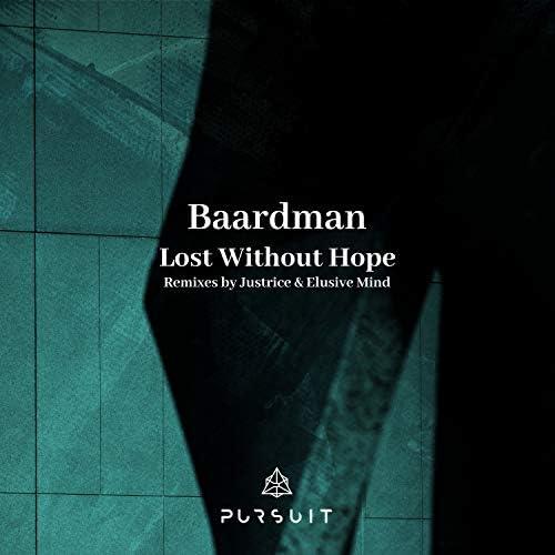 Baardman, Justrice & Elusive Mind