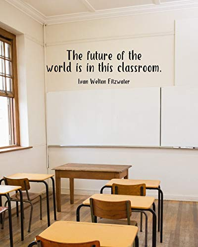 The Future of The World is in This Classroom Sticker mural en vinyle