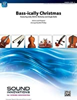 Bass-ically Christmas - By James Lord Pierpont / arr. Bob Phillips