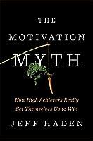 MOTIVATION MYTH, THE