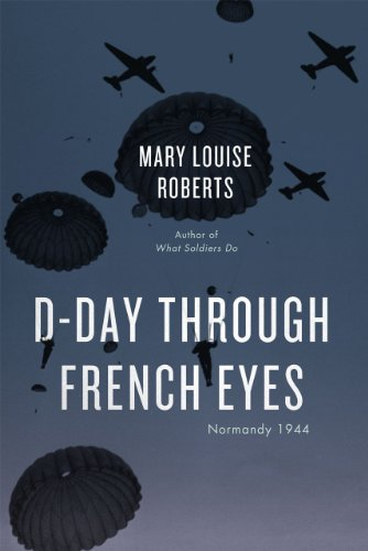 Image of D-Day Through French Eyes: Normandy 1944