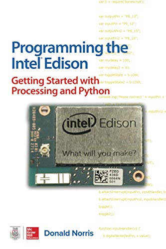 Programming the Intel Edison: Getting Started With Processing and Python