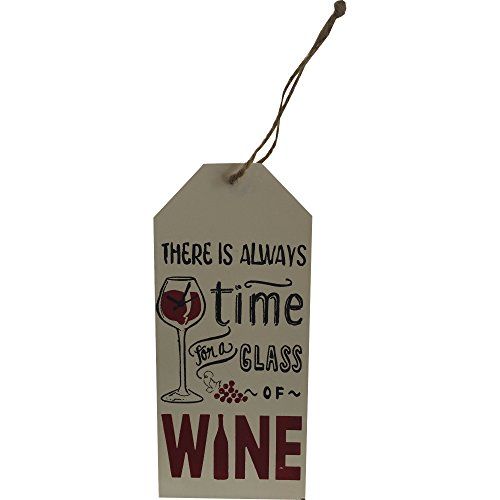 Wine Hanging Plaque There Is Always Time For A Glass Of Wine by Giftworks