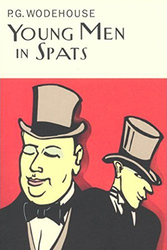 Young Men In Spats (Everyman\'s Library P G WODEHOUSE)