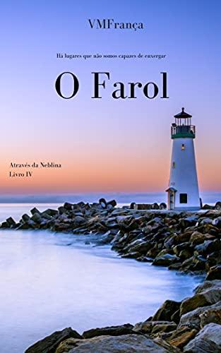O Farol (Série de Contos Através da Neblina)