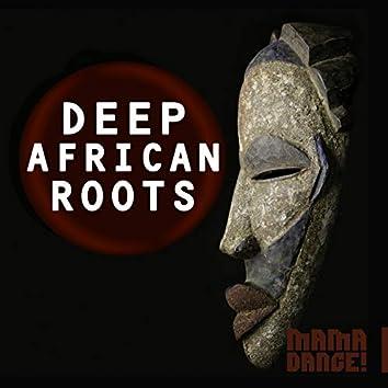 Deep African Roots