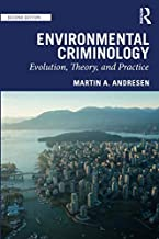 Best environmental criminology evolution theory and practice Reviews