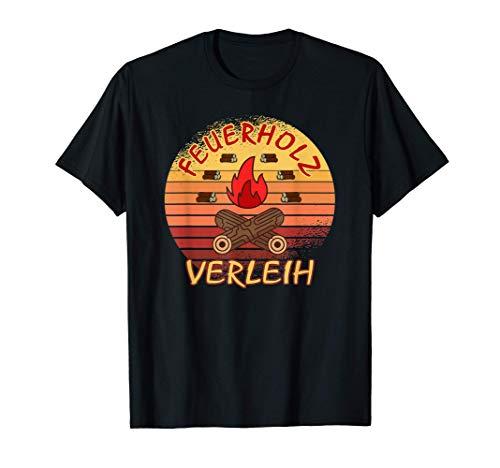 Feuerholz Verleih Landwirt Geschenk Vintage Brennholz Winter T-Shirt