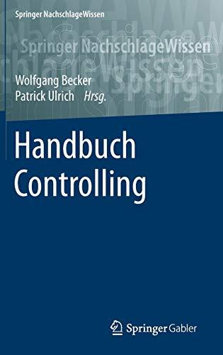 Handbuch Controlling (Springer NachschlageWissen)