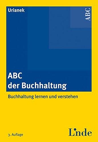 ABC der Buchhaltung: Buchhaltung lernen und verstehen