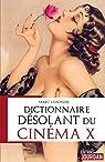 Dictionnaire désolant du cinéma X: Histoire du cinéma par Lemonier