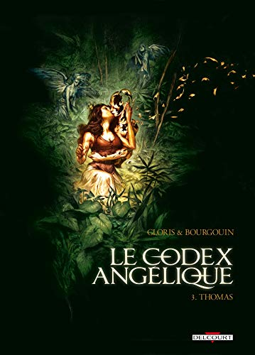 le Codex Angélique, Tome 3 : Thomas