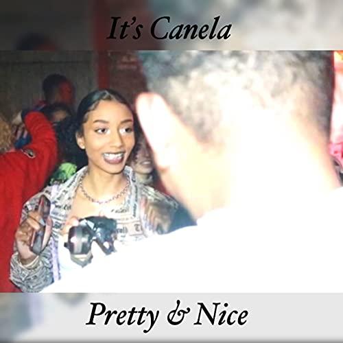 Pretty & Nice [Explicit]