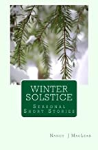 Winter Solstice: A Collection of Short Stories