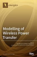 Modelling of Wireless Power Transfer