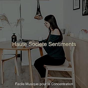 Haute Societe Sentiments