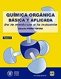 Química orgánica básica y aplicada. Vol. 2