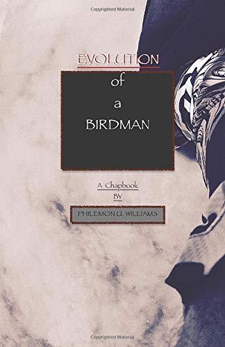 EVOLUTION of a BIRDMAN