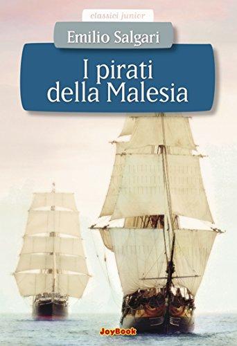 I pirati della Malesia (Classici junior) (Italian Edition)