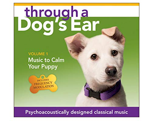 Through a Dog's Ear 1: Music to Calm Your Puppy