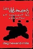 Les démons et comment les affronter (French Edition)