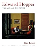 Edward Hopper: The Art and The Artist: The Art and the Artist