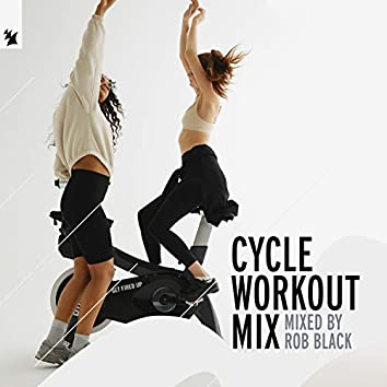 Cycle Workout Mix (Mixed By Rob Black)