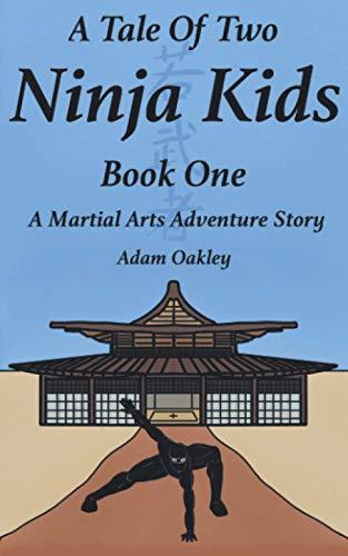 A Tale Of Two Ninja Kids - Book 1 -…