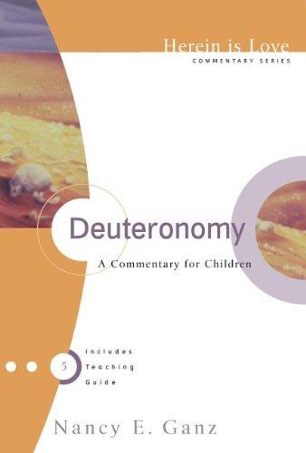 Herein Is Love, Vol. 5: Deuteronomy
