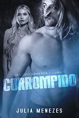 CORROMPIDO (Trilogia Números Livro 1)