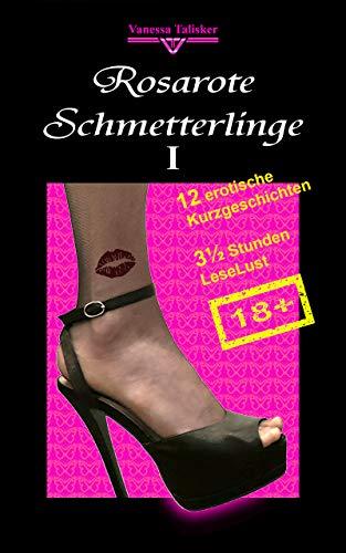 Rosarote Schmetterlinge 1: Erotische trans-lesbische Kurzgeschichten ab 18 (Lesben, Transgender, Deutsch)
