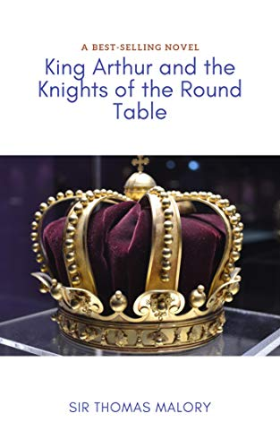 King Arthur and the Knights of the Round Table (English Edition)