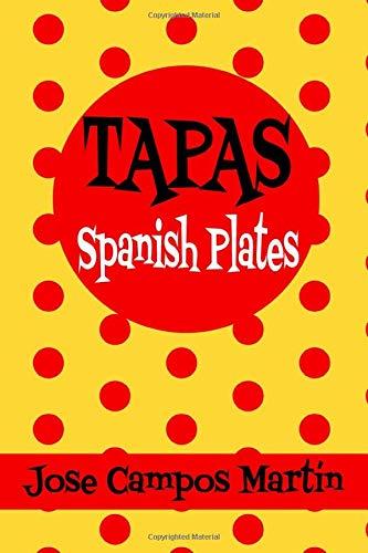 Tapas Spanish Plates.: Authentic Spanish Tapas. Food Spanish. Original tapas. Pintxos. Antipasti. Small plates for appetizers. Aperitivos.Tapas revolution. Small bites big flavor.