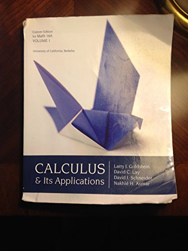 Calculus & Its Applications (Cstom Edition for Math 16A Volume 1 University of California, Berkely)