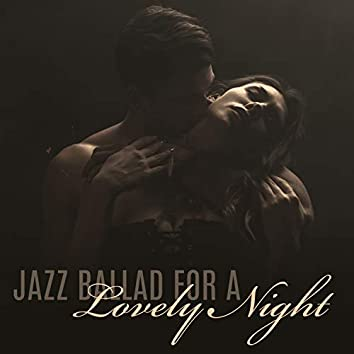 Jazz Ballad for a Lovely Night - Exceptional Time Together, Luxury Restaurant Background Music