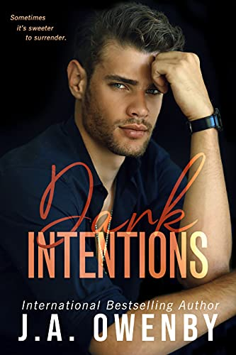 Dark Intentions: An Enemies-to-Lovers Dark Romance Standalone : Wicked Intentions Series Book 1