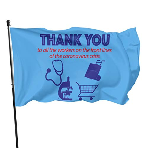 Thank You to All The Workers On The Front Lines Coronavirus Single-Layer Banner Yard Home Garden Flag 3' X 5' Ft