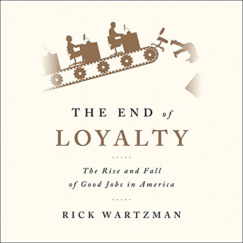 The End of Loyalty audiobook cover art