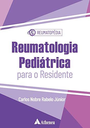 Reumatologia Pediátrica Para o Residente